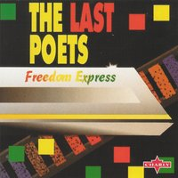 Freedom Express — The Last Poets