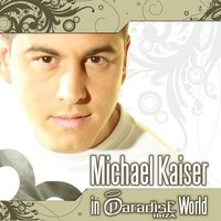 Michael Kaiser In Paradise World — сборник
