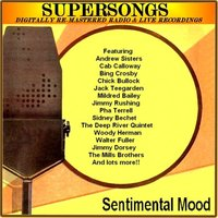Sentimental Mood — Supersongs