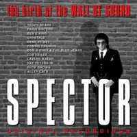 Spector (The Birth Of 'The Wall of Sound') — сборник