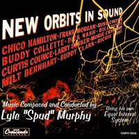 "New Orbits in Sound — Lyle ""Spud"" Murphy"