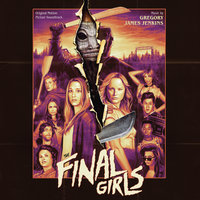 The Final Girls — Gregory James Jenkins