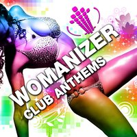 Womanizer Club Anthems Vol.1 — сборник