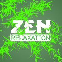 Zen Relaxation — Asian Zen, Asian Zen Meditation, Zen Music Garden, Zen Music Garden|Asian Zen|Asian Zen Meditation