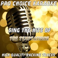 Sing the Hits of The Temptations — Pro Choice Karaoke
