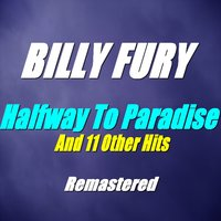 Halfway to Paradise and 11 Other Hits — Billy Fury