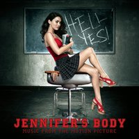 Jennifer's Body Music From The Original Motion Picture Soundtrack — Jennifer's Body Music From The Original Motion Picture Soundtrack