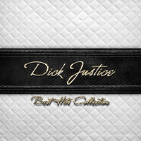 Best Hits Collection of Dick Justice — Dick Justice