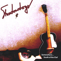 Somewhere South of the Clef — Shadowdogs