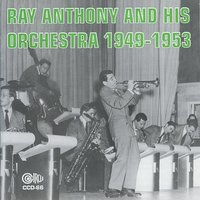 Ray Anthony and His Orchestra — Ray Anthony