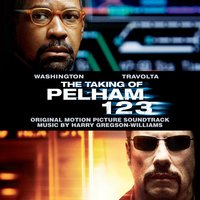 The Taking of Pelham 123 — Harry Gregson-Williams