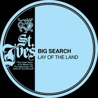 Lay Of The Land — Big Search