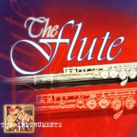 The Instruments - The Flute — сборник