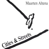 Cities & Streets — Maarten Altena
