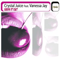 Work It Out — Crystal Juice feat. Vanessa Jay