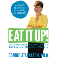 Eat It Up! — Connie Stapleton, PHD