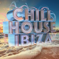 Chill House Ibiza — Ambiente, Cafe Ibiza, Chill Out Del Mar, Chill Out Del Mar|Ambiente|Cafe Ibiza