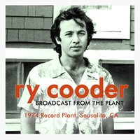 Broadcast from the Plant — Ry Cooder