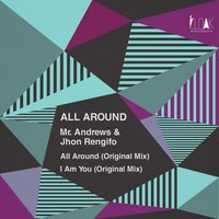 All Around — Jhon Rengifo, Mr. Andrews, Mr. Andrews, Jhon Rengifo