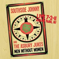 Men Without Women — Southside Johnny and The Asbury Jukes