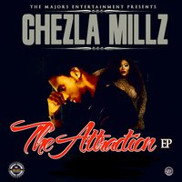 The Attraction EP — Chezla Millz