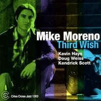 Third Wish — Kendrick Scott, Kevin Hays, Mike Moreno, Doug Weiss