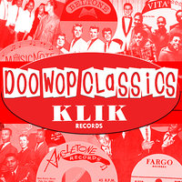 Doo-Wop Classics Vol. 5 [Klik Records] — сборник