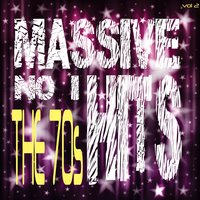 Massive No. 1 Hits - The 70's, Vol. 2 — It's a Cover Up