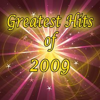 The Greatest Hits of 2009 — A-Listers
