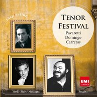 Tenor Festival: Pavarotti, Domingo, Carreras — Plácido Domingo / Jose Carreras, Пьетро Масканьи