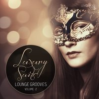 Luxury Suite Lounge Grooves, Vol. 2 — сборник