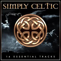 Simply Celtic - 14 Essential St Patrick's Day Tracks — Tommy Makem, The Clancy Brothers, The Clancy Brothers|Tommy Makem