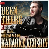 Been There (In the Style of Clint Black and Steve Wariner) — Ameritz Top Tracks