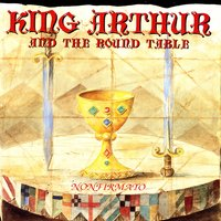 King Arthur And The Round Table — Non Firmato