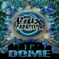 Dome — Flux Capacitor