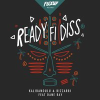 Ready Fi Diss — Kalibandulu, Bizzarri, Dane Ray