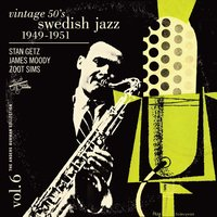 Vintage 50's Swedish Jazz Vol. 6 1949-1951 — сборник