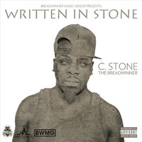 Written in Stone — C.Stone the Breadwinner