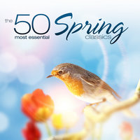 The 50 Most Essential Spring Classics — Tbilisi Symphony Orchestra