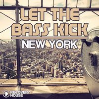 Let The Bass Kick In New York, Vol. 4 — сборник