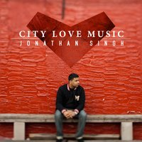 City Love Music — Jonathan Singh