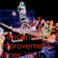 Concentration Improvement Tunes: Vol.1 — сборник