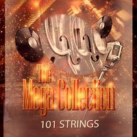 The Mega Collection — 101 Strings