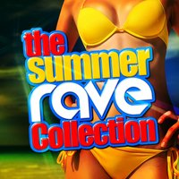 The Summer Rave Collection — Rave Nation