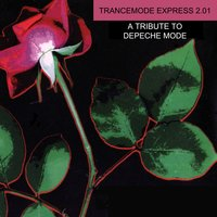 Trancemode Express 2.01 a Tribute to Depeche Mode — сборник