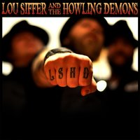 LSHD — Lou Siffer & The Howling Demons