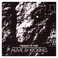 Alive & Kicking — Heaven & Hell