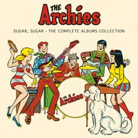 Sugar, Sugar - The Complete Albums Collection — The Archies