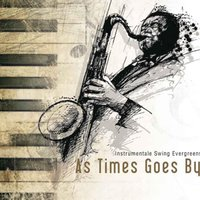 As Times Goes By - instrumentale Swing Evergreens — сборник
