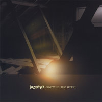 Lights In The Attic — Lazyeye
